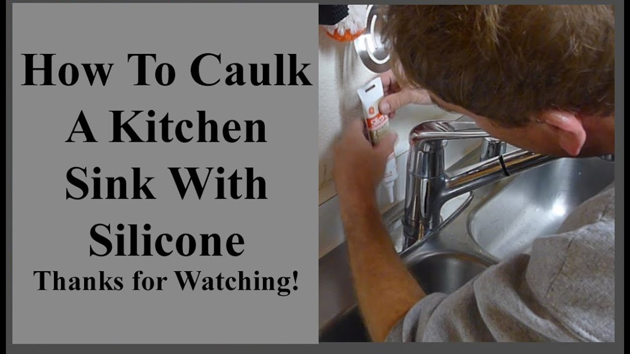 Com How To Caulk A Stainless Steel Kitchen Sink With Silicone Caulking Diy Hacks