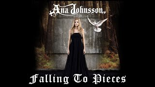Watch Ana Johnsson Falling To Pieces video