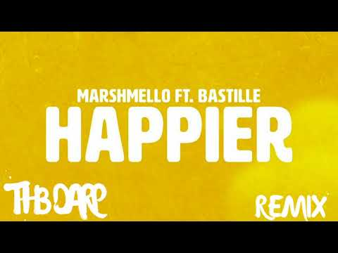 Marshmello - Happier (TH3 DARP Remix) ft. Bastille