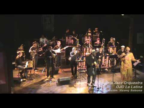 Lágrimas Negras - Original Jazz Orquestra OJO La Latina Taller de Músics