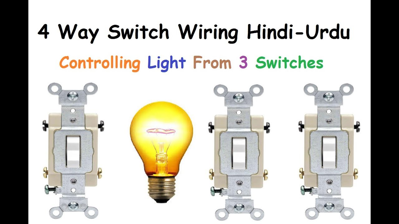 4 Way Switch Wiring Hindi & Urdu  Way Switch Wiring on