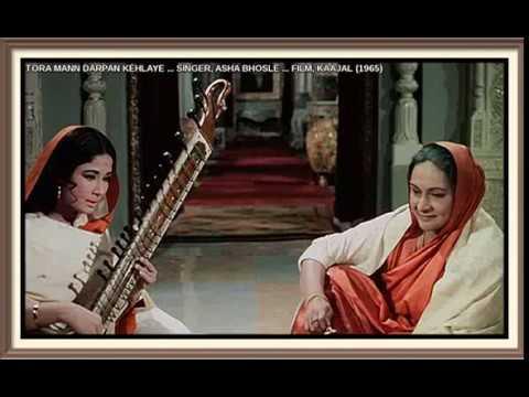 Download TORA MANN DARPAN KEHLAYE ... SINGER, ASHA BHOSLE ... FILM, KAAJAL (1965)