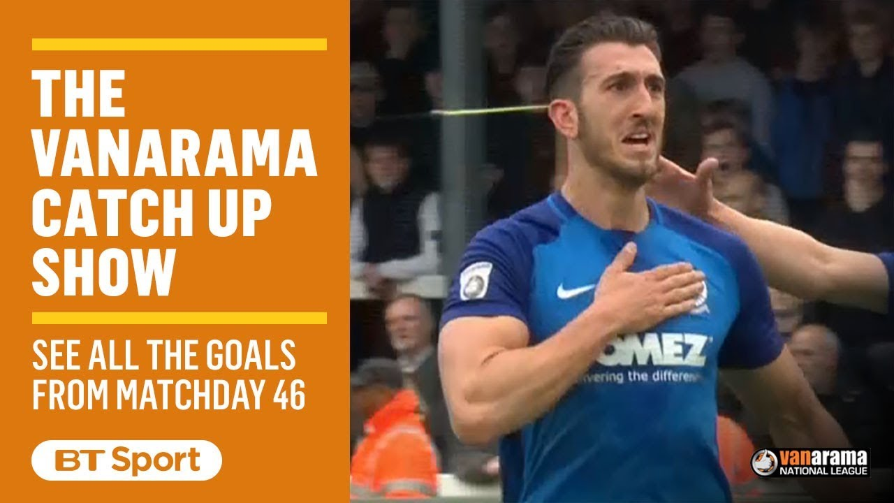 Vanarama National League Highlights  Matchday 46 - YouTube a9e0d1710a