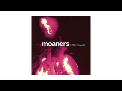 The Moaners -