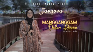 Download lagu Fauzana - Mangganggam Dalam Rasian (Official Music Video)