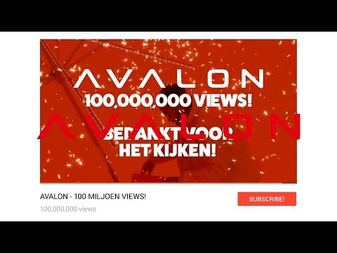 AVALON MUSIC - 100 MILJOEN VIEWS - ABONNEER NU!
