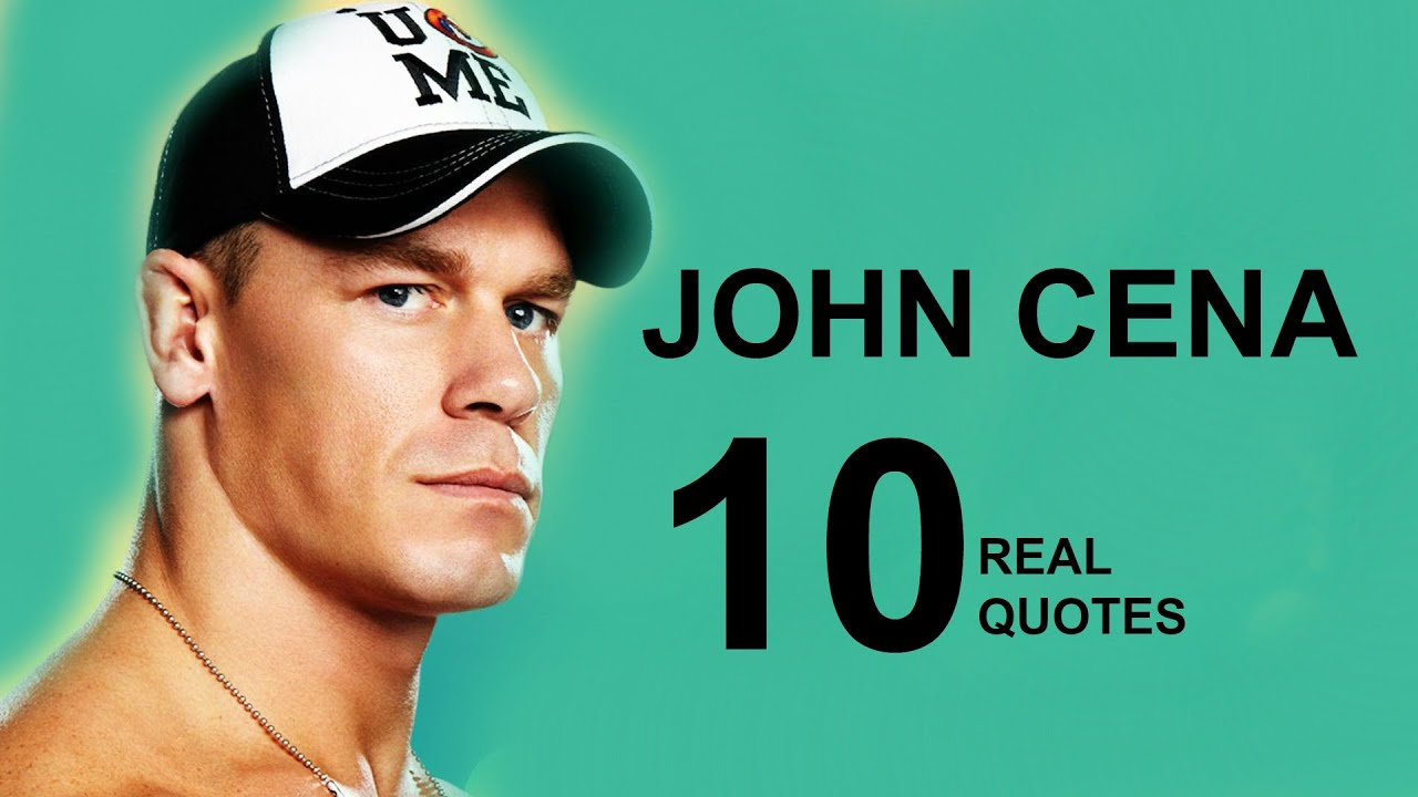 John Cena 10 Real Life Quotes On Success Inspiring Motivational Quotes Youtube