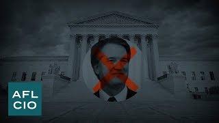 Reject Brett Kavanaugh  | Civil Rights | AFL-CIO Video
