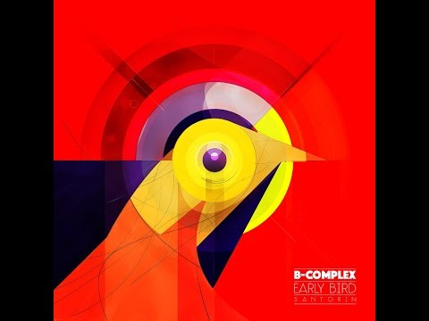 Music video B-Complex - Early Bird