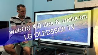 LG webOS 4.0 tips and tricks on OLED55C8 UHD OLED TV