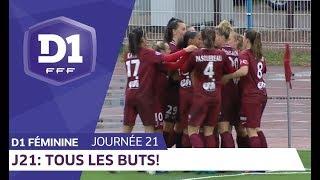 J21 : Tous les buts / D1 Féminine