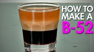 How To: Make The B-52 Shooter(, 2010-05-12T18:16:10.000Z)