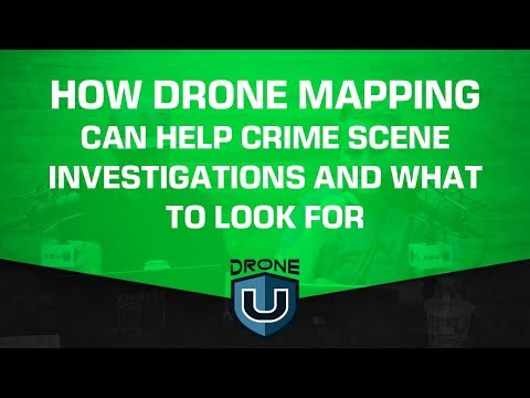 How Drone Mapping Can Help Crime Scene Investigations and What to Look for