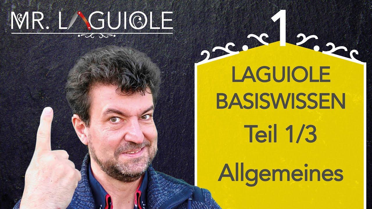 Laguiole Basiswissen Teil 1/3, Allgemeines: präsentiert von Mr. Laguiole