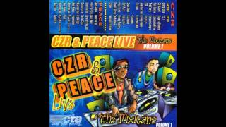 CZR & Alex Peace - The Mixicans