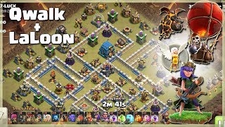 QueenWalk + LaLoon= Th12 Best Air Attacks | TH12 War Strategy #84 | COC 2018 |