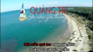 Tan Nhac QUANG TRI DONG SONG THUONG NHO=Linh Tien