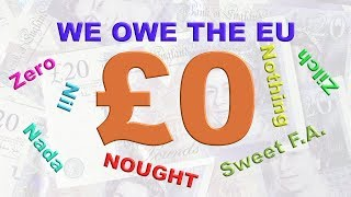 🤑 Brexit - The UK Owes the EU Nothing! 🤑