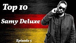 Top 10 Samy Deluxe Songs