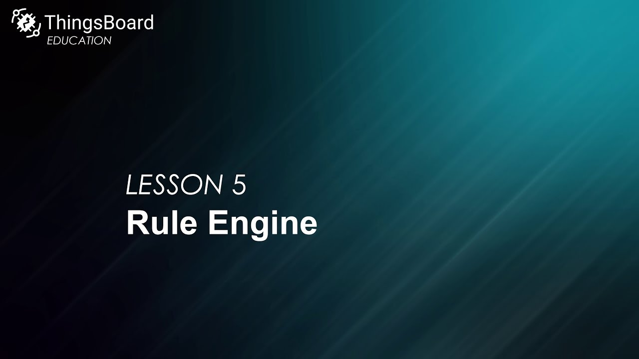 ThingsBoard CE education: Lesson 5  Rule engine