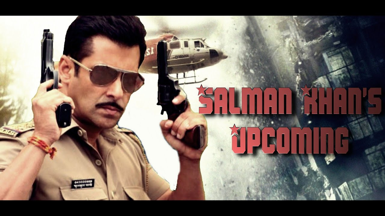 New Hindi Movei 2018 2019 Bolliwood: Salman Khan's Upcoming Movies 2017