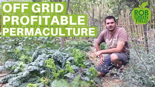Off the Grid Zero Waste Profitable Permaculture Farm