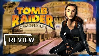 Tomb Raider Chronicles Review