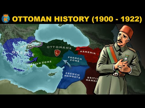 The fall of the Ottoman Empire - History of The Ottomans (1900 - 1922)