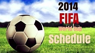 2014 FIFA World Cup Schedule