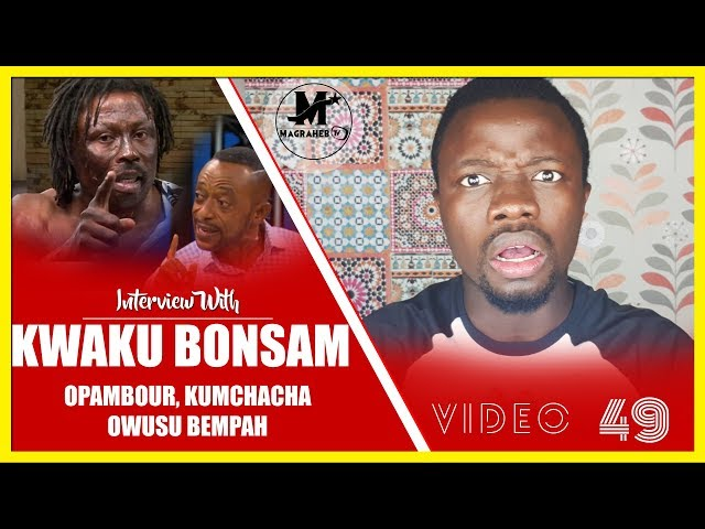KWAKU BONSAM CR@SHES with OPAMBOUR, KUMCHACHA & OWUSU BEMPAH