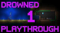 [VOD] Terraria Drowned Playthrough: Part 1