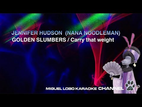 [Karaoke] JENNIFER HUDSON - Golden Slumbers / Carry that weight - (SING) Miguel Lobo