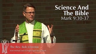 Science And The Bible | The Rev. Bob Johnston