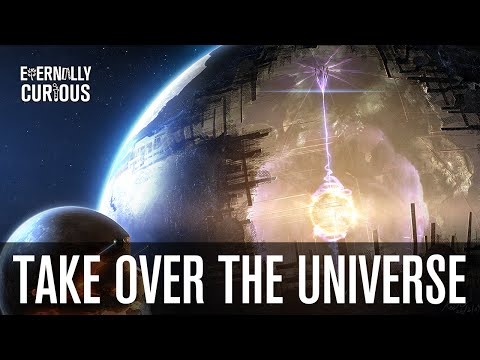 How to Take Over the Universe (Extreme Space Colonization) | Eternally Curious #6
