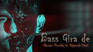 Bass Girade (Acapella) | Dhruvan Moorthy ft. Rajneesh Patel | Latest Hindi Song 2017