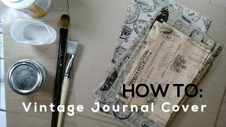 How to make a Vintage Journal Cover (Easy Tutorial)