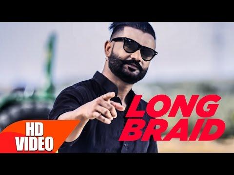 LONG BRAID (Full Song)   Khaab   Desi Crew   Latest Punjabi Song 2017   Speed Records