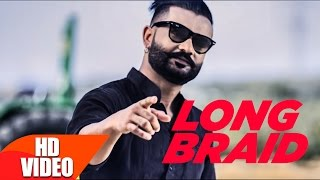 LONG BRAID (Full Song) | Khaab | Desi Crew | Latest Punjabi Song 2017 | Speed Records