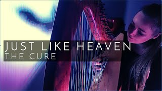 Just Like Heaven - The Cure (Harp Cover)