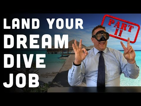 How To Get Your Dream Dive Instructor Job Part II: Targeted Applications