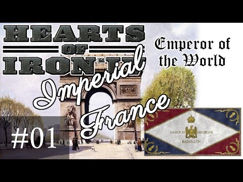 01 Imperial France HoI4, Emperor of the World