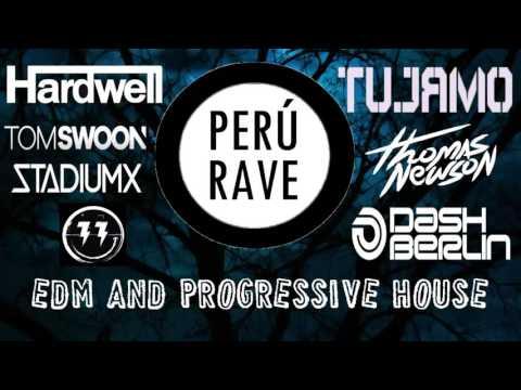 EDM AND PROGRESSIVE HOUSE ---- PERU RAVE