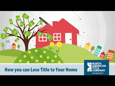 How You Can Lose Title To Your Home By North American Title Company