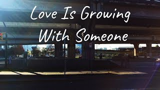 What I've Learned About Love (Lesson #3)