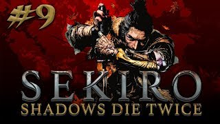Sekiro: Shadows Die Twice #9