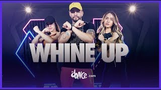 Whine Up - Nicky Jam x Anuel AA  | FitDance Life (Coreografía Oficial) Dance