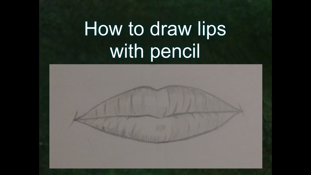 How To Draw Lips Step By Step Youtube