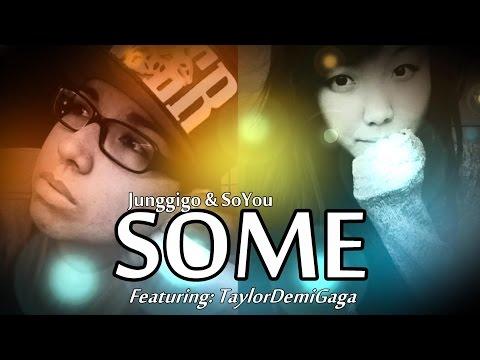 SoYou (소유) X JunggiGo (정기고) - 썸 'Some' (English Cover) [Feat. TaylorDemiGaga]
