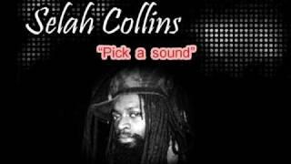 Selah Collins - Pick a sound