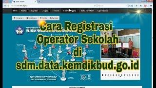 Cara Registrasi Operator Sekolah SDM data (untuk Verval)